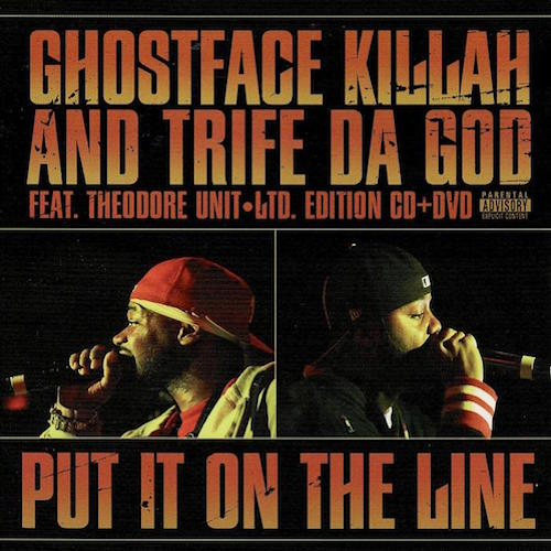 Put It On the Line (with Trife Da God & Theodore Unit) (2005)