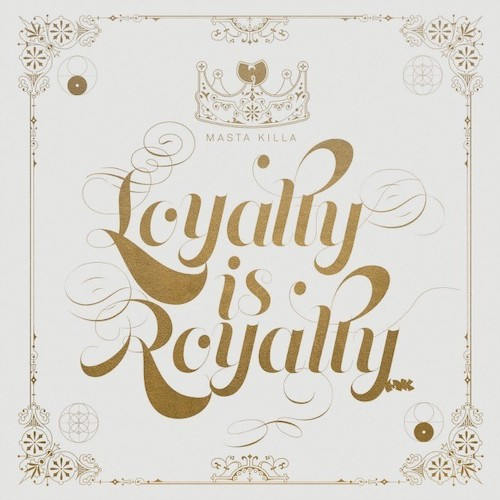 Loyalty is Royalty (2017)