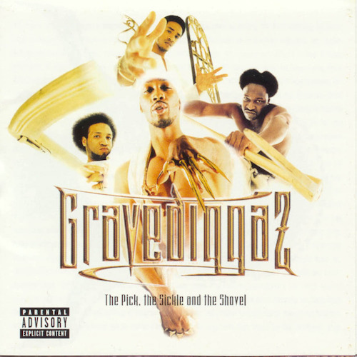 The Pick, the Sickle and the Shovel (with The Gravediggaz) (1997)